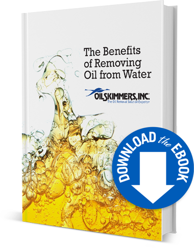 The Benefits of Removing Oil from Water - Download eBook